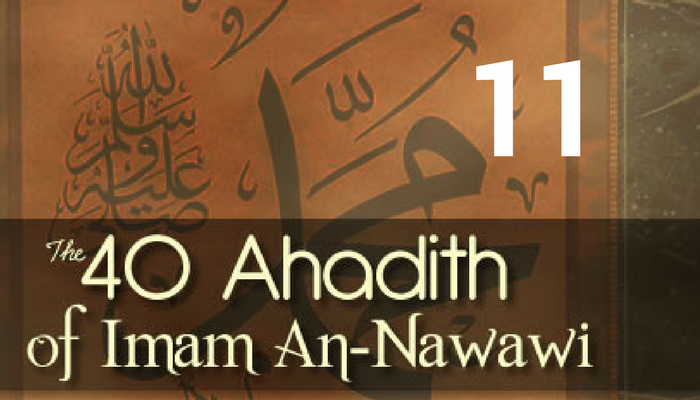Hadith 11 – Being Cautious of the Doubtful